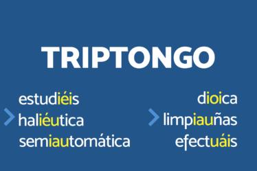 Reglas del Diptongo, Triptongo e Hiato